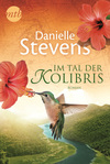 Im Tal der Kolibris
