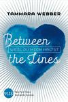 Vergrößerte Darstellung Cover: Between the Lines - Weil du mich hältst. Externe Website (neues Fenster)