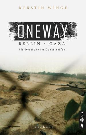 Oneway : Berlin - Gaza