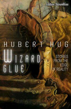 ¬The¬ wizard glue