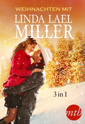 Weihnachten mit Linda Lael Miller