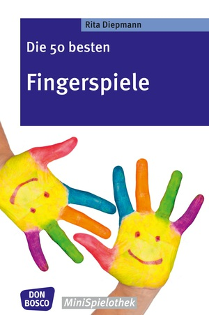Die 50 besten Fingerspiele