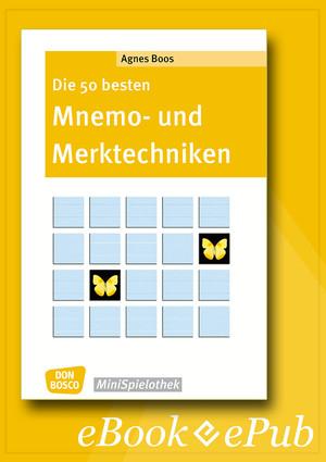 Die 50 besten Mnemo- und Merktechniken - eBook