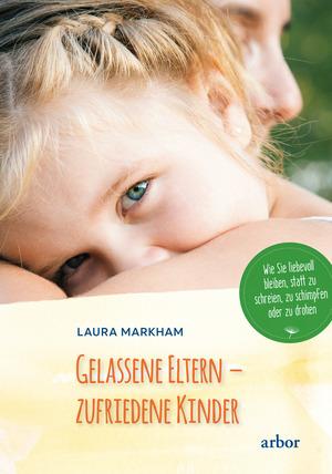 Gelassene Eltern - zufriedene Kinder