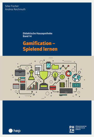 Gamification - Spielend lernen (E-Book)