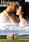 Verführe niemals einen Highlander