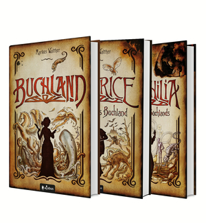Buchland Band 1-3: Buchland / Beatrice. Rückkehr ins Buchland / Bibliophilia. Das Ende des Buchlands: Die komplette Trilogie