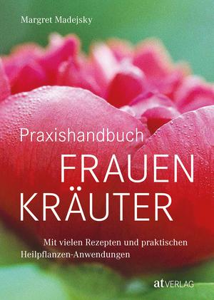 Praxishandbuch Frauenkräuter - eBook