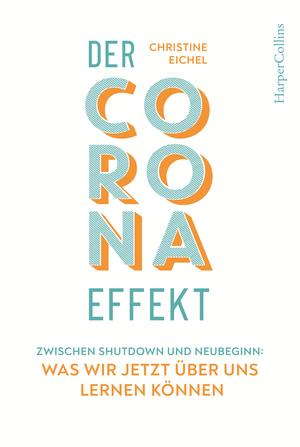 ¬Der¬ Corona-Effekt