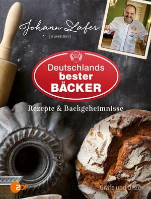 Johann Lafer präsentiert Deutschlands bester Bäcker