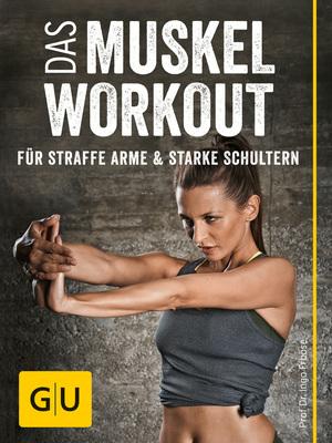 Das Muskel-Workout für straffe Arme und starke Schultern