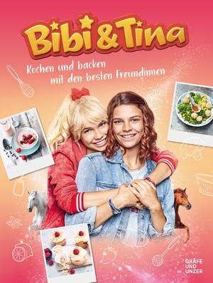 Bibi & Tina Kochen und Backen mit den besten Freundinnen