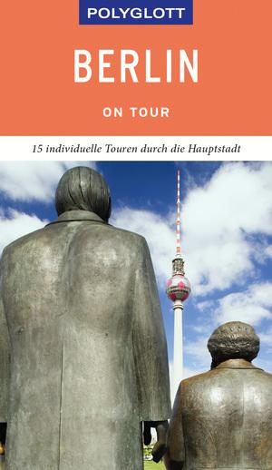 POLYGLOTT on tour Reiseführer Berlin