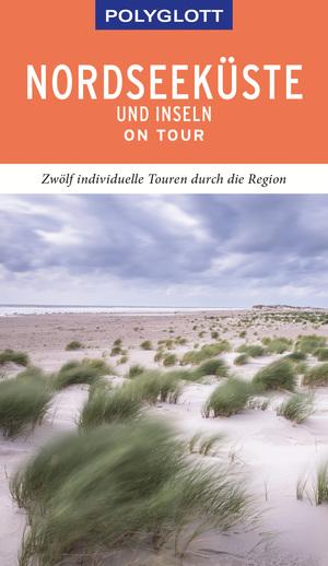 POLYGLOTT on tour Reiseführer Nordseeküste & Inseln