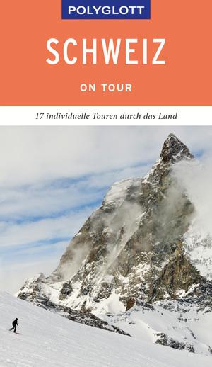 POLYGLOTT on tour Reiseführer Schweiz