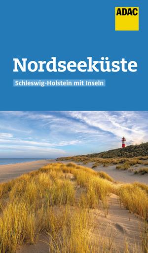 ADAC Reiseführer Nordseeküste Schleswig-Holstein