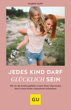 Jedes Kind darf glücklich sein