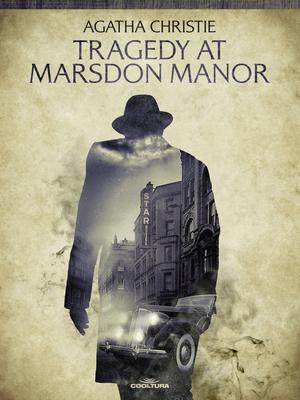 Tragedy at Marsdon Manor