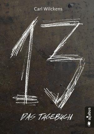Dreizehn - Das Tagebuch