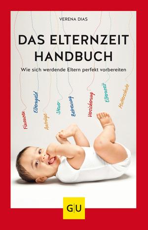 Das Elternzeit-Handbuch