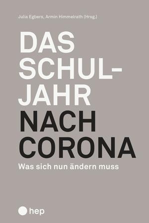Das Schuljahr nach Corona (E-Book)