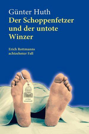 Der Schoppenfetzer und der untote Winzer