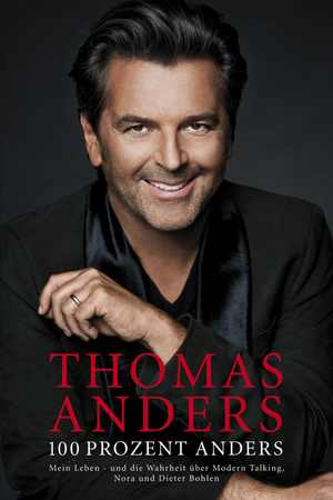 Thomas Anders - 100 Prozent anders