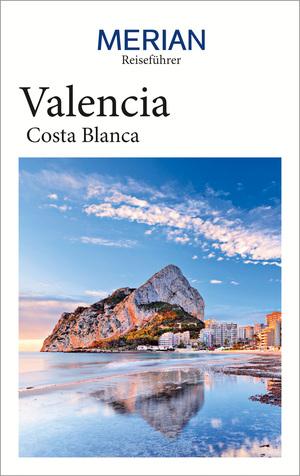 MERIAN Reiseführer Valencia Costa Blanca