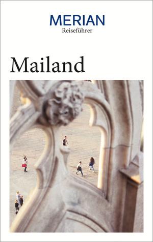 MERIAN Reiseführer Mailand