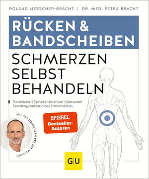 Rücken & Bandscheibenschmerzen selbst behandeln