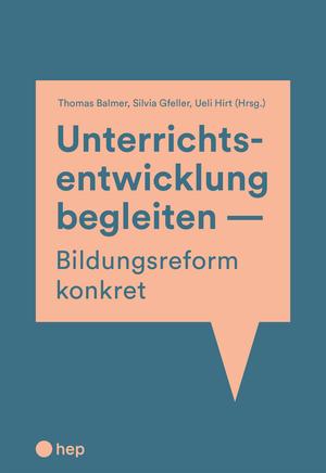 Unterrichtsentwicklung begleiten - Bildungsreform konkret (E-Book)