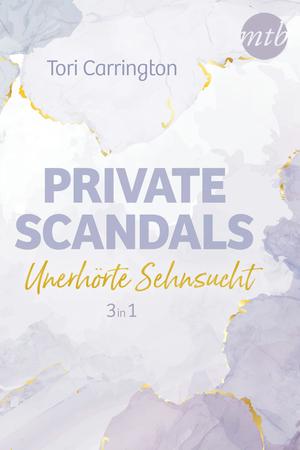 Private Scandals - Unerhörte Sehnsucht