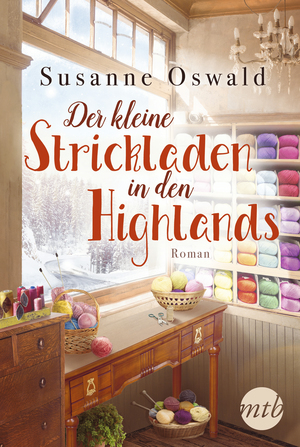 ¬Der¬ kleine Strickladen in den Highlands
