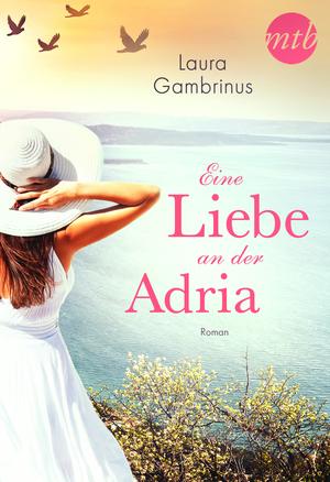 ¬Eine¬ Liebe an der Adria