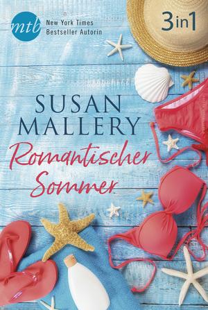 Romantischer Sommer mit Susan Mallery