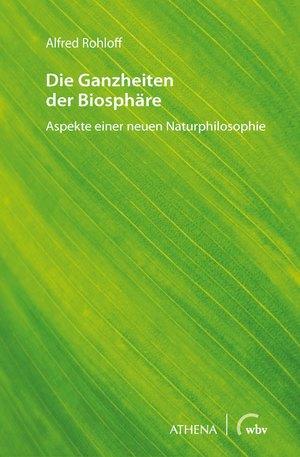 Die Ganzheiten der Biosphäre