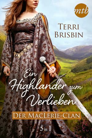 Ein Highlander zum Verlieben - Der MacLerie-Clan (5in1)