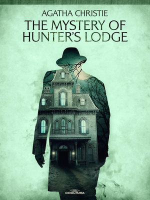 The Mistery of Hunter´s Lodge