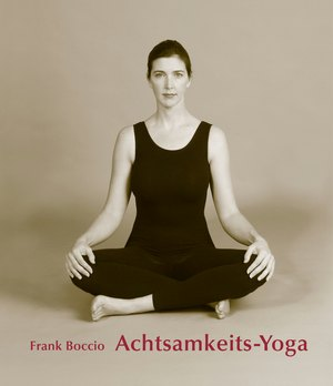 Achtsamkeits - Yoga