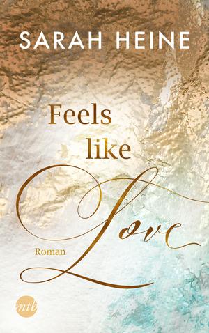 Feels like Love