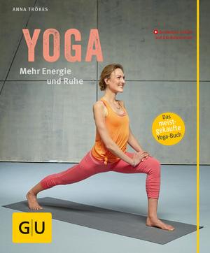 Yoga. Mehr Energie und Ruhe