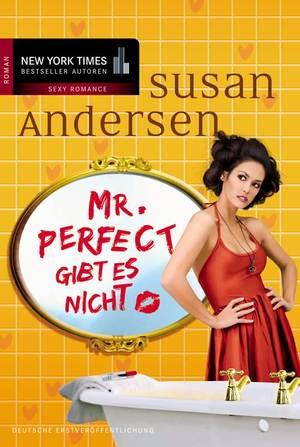 Mr. Perfect gibt es nicht
