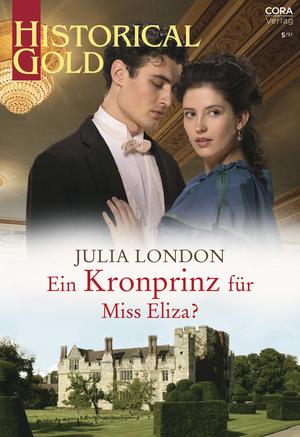 Ein Kronprinz für Miss Eliza?