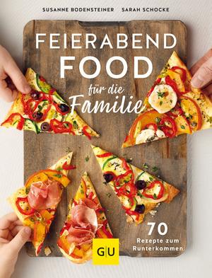 Feierabendfood für die Familie