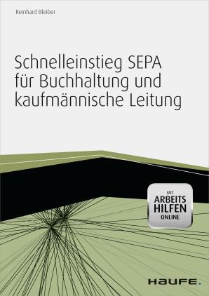 Schnelleinstieg SEPA für Buchhaltung und kaufmännische Leitung