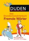 Vergrößerte Darstellung Cover: Das Grundschulwörterbuch - Fremde Wörter. Externe Website (neues Fenster)