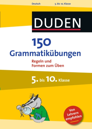 150 Grammatikübungen, 5. bis 10. Klasse
