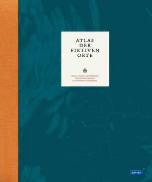 Atlas der fiktiven Orte