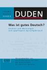Vergrößerte Darstellung Cover: Was ist gutes Deutsch?. Externe Website (neues Fenster)