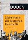 Meilensteine der deutschen Geschichte